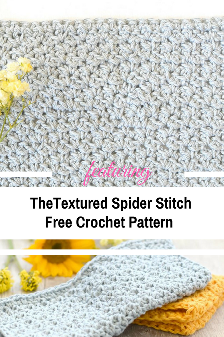 Learn A New Crochet Stitch: Textured Spider Stitch | Crochet ideas ...