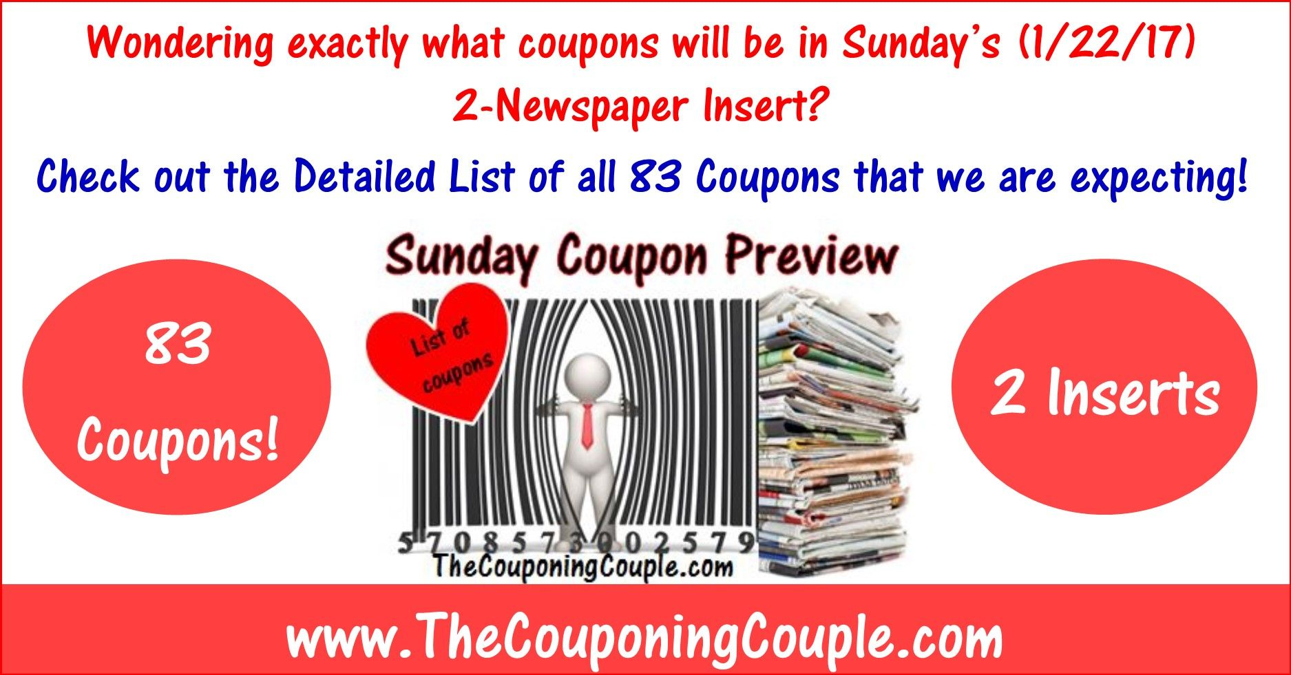 Wondering exactly what coupons will be in this Sunday's (1/22) 2-Newspaper Inserts? Click the Picture below to get a detailed list of all 83 coupons that will be in Sunday's 1-SmartSource and 1-RedPlum Insert ► http://www.thecouponingcouple.com/sunday-coupon-preview-for-1-22-17/  Use the SHARE button below the Picture to SHARE this Deal with your Family and Friends!  Visit us at http://www.thecouponingcouple.com for more great posts!