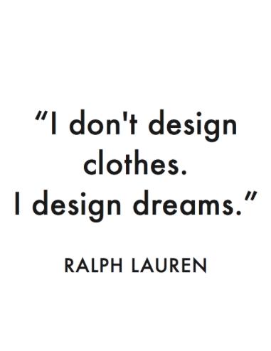 I Design Dreams Fashion Quotes Fashion Designer Quotes Outfit