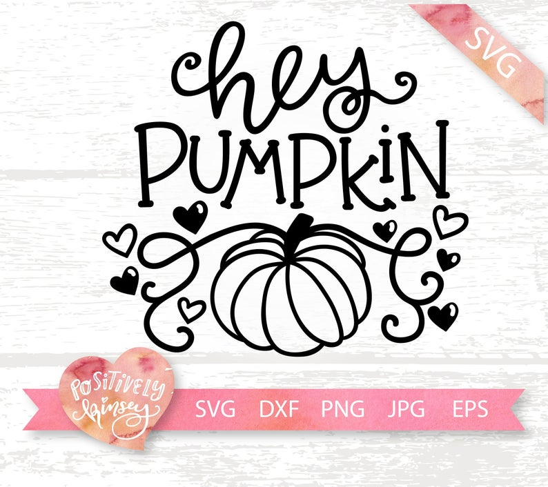 Hey Pumpkin Svg File Cute Fall Svg For Coffee Mugs Shirts Autumn Pumpkin Spice Fall Mug Hey There Pumpkin Dxf Png Cuttable Design Baby Svg Baby In Pumpkin Little Pumpkin