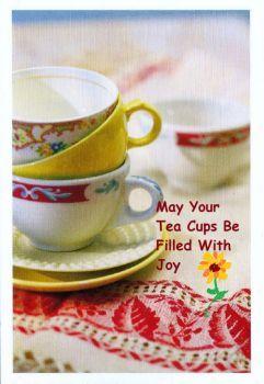 Tea Cups Of Joy! (15 pieces)