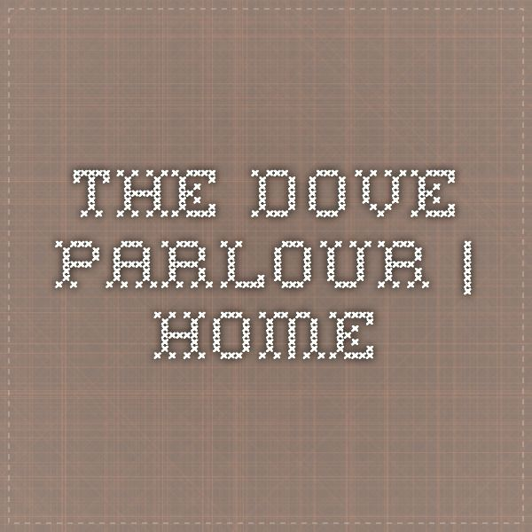 The dove parlour