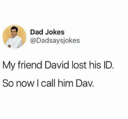 The 100 Absolute Greatest Dad Jokes Of All Time Comedians Jokes Dad Jokes Latest Jokes