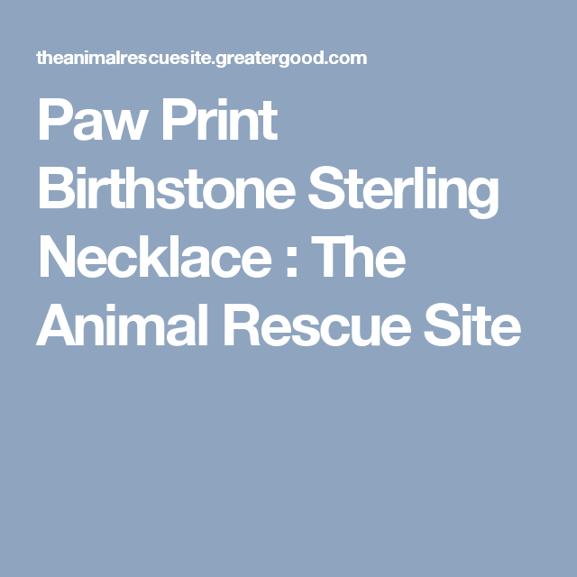 Paw Print Birthstone Sterling Necklace : The Animal Rescue Site
