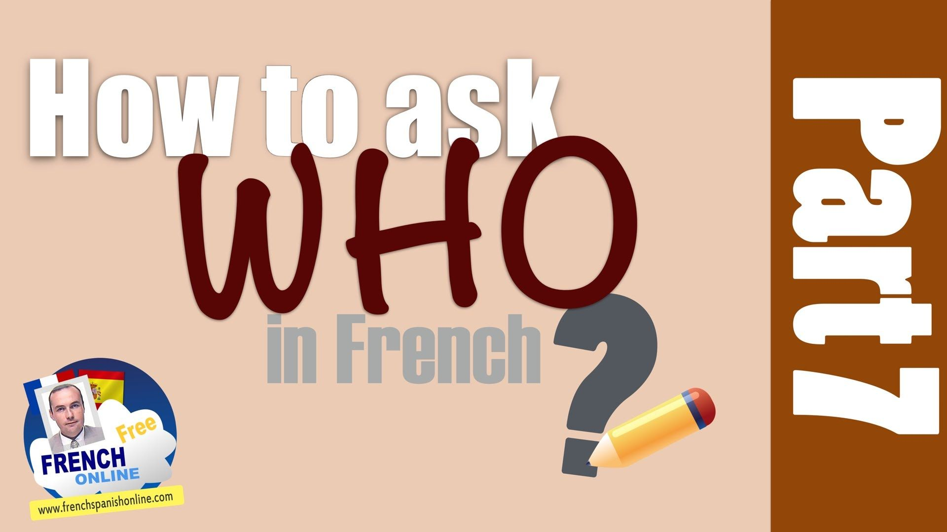 4 ways to ask WHO in French