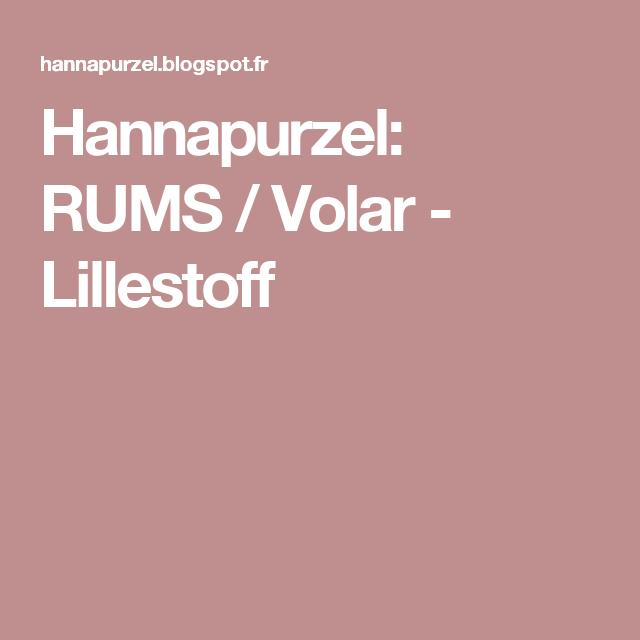 Hannapurzel: RUMS / Volar - Lillestoff