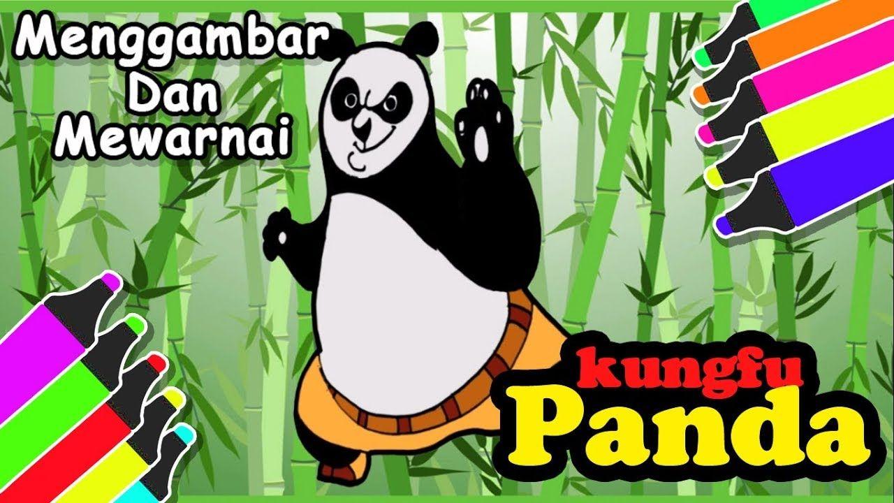 Ciat Kungfu PANDA Menggambar Dan Mewarnai Kungfu Panda
