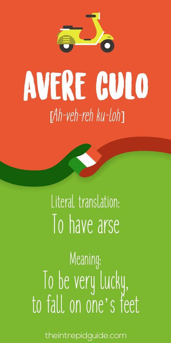 Italian Expressions Avere culo