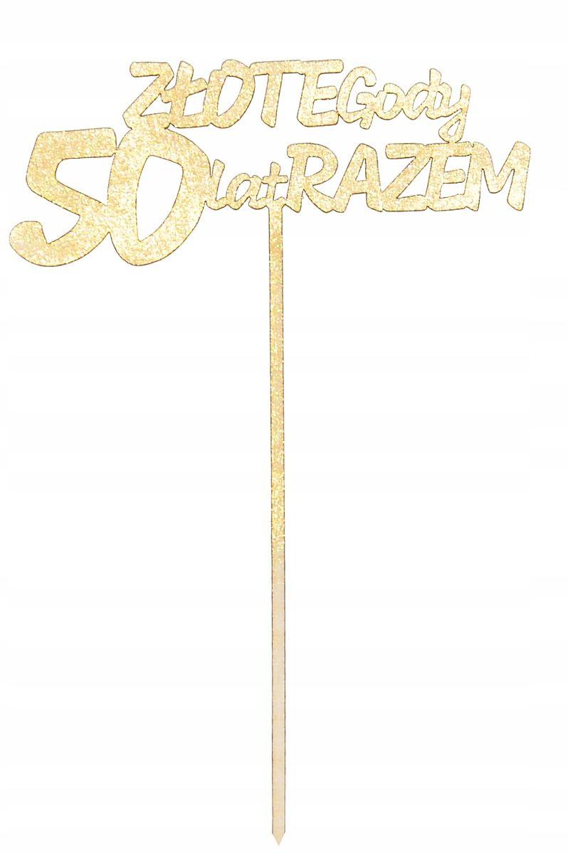 Zloty Topper 50 Rocznica Slubu Na Tort Zlote Gody With Images Rocznica Slubu Rocznice
