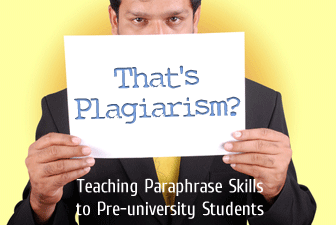 That S Plagiarism Teaching Paraphrase Skill To Pre University Student High School English Don T Plagiarize