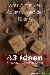 Adventskalender für Kinder: Über 50 originelle Ideen zum Füllen #geschenkideenweihnachteneltern