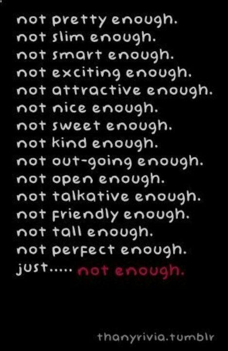 Never Enough Dip Quotes Feelings En Sad Quotes