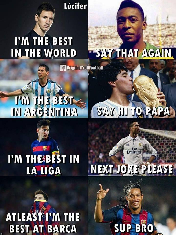 I'm a messi fan but I love when Ronaldinho goes : sup bro ...