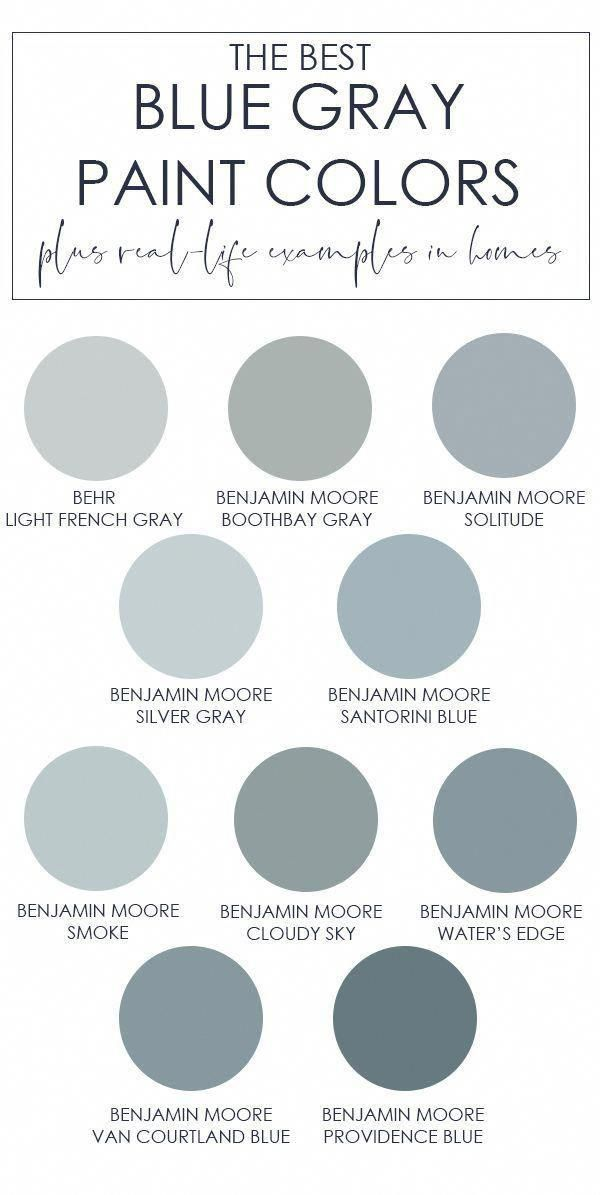 A Collection Of The Best Blue Gray Paint Colors The Post Also Includes Examples Of These Colors In Re In 2020 Blue Gray Paint Blue Gray Paint Colors Grey Paint Colors