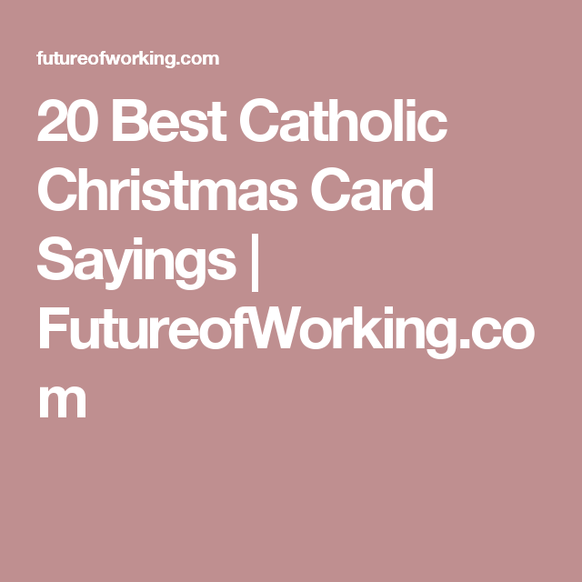 20 best catholic christmas card sayings futureofworking card 20 best catholic christmas card sayings futureofworking m4hsunfo