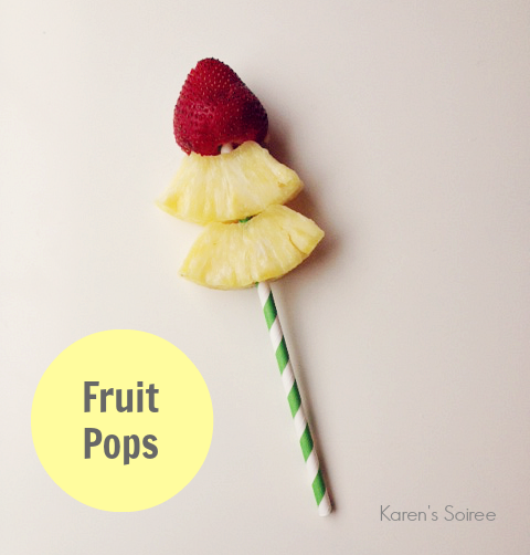 Karen S Soiree The First Last Day And Fruit Pops Fruit Pops Fruit Best Fruits