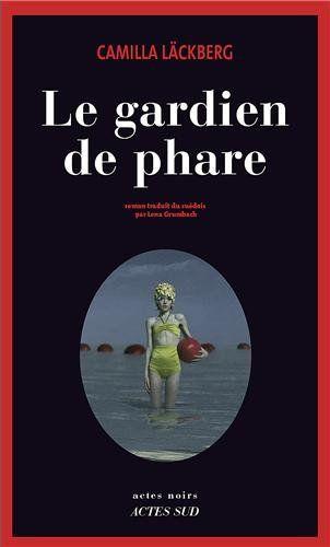 Le Gardien De Phare Amazon Fr Camilla Lackberg Livres