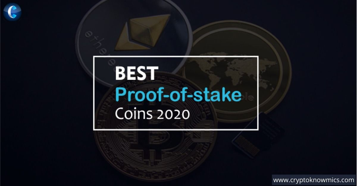 Best Proof Of Stake Coins 2020 Guide For Beginners