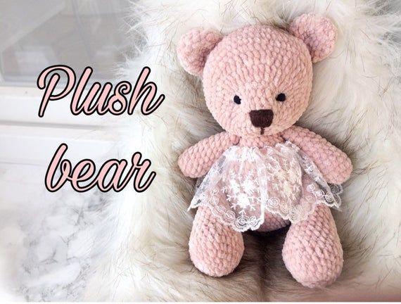 Teddy bear plush toy for small kids , baby crochet bear