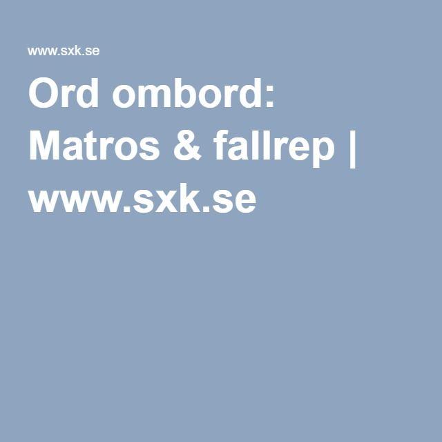 Ord ombord: Matros & fallrep | www.sxk.se