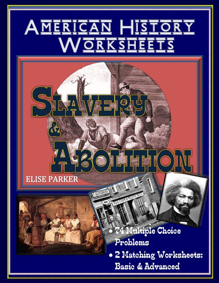 american history worksheets slavery and abolition in the 1800s black history month and. Black Bedroom Furniture Sets. Home Design Ideas