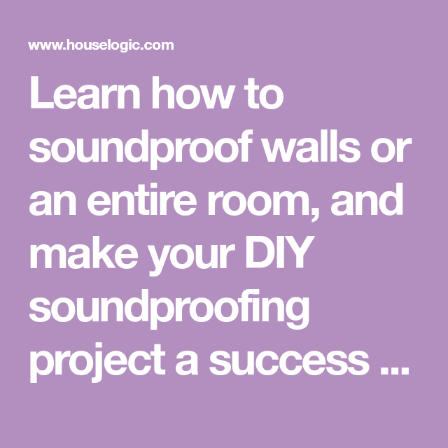 Shhh! 9 Secrets for DIY Wall Soundproofing | Sound ...