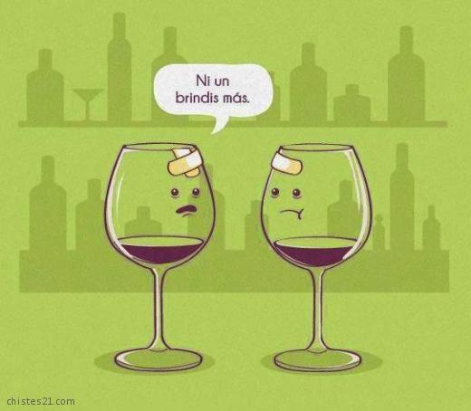 Chistes21 Com No Más Brindis Wine Humor Wine Jokes Wine