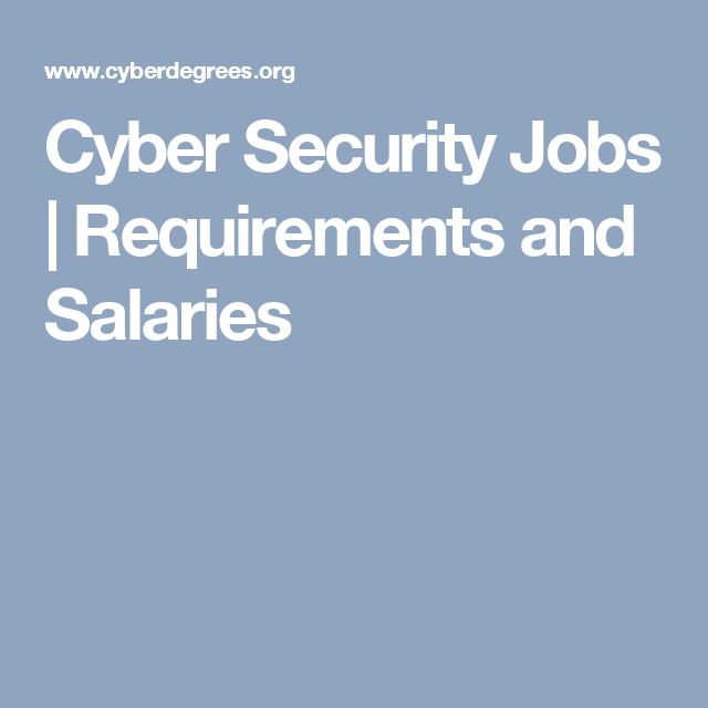 Cyber Security Jobs | Requirements and Salaries | Career | Pinterest ...