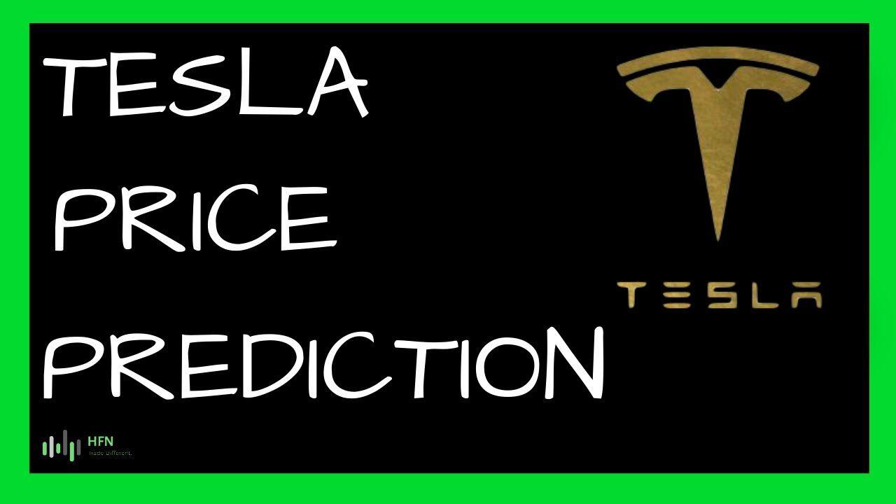 Tesla Tsla Stock Price Prediction Stock Prices Tesla Predictions