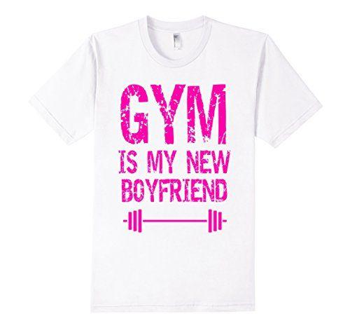 Men's Gym is my new boyfriend by Pareair Custom Designs https://www.amazon.com/dp/B06XDY3TLT/ref=cm_sw_r_pi_dp_x_JPlYyb4YV0CFV