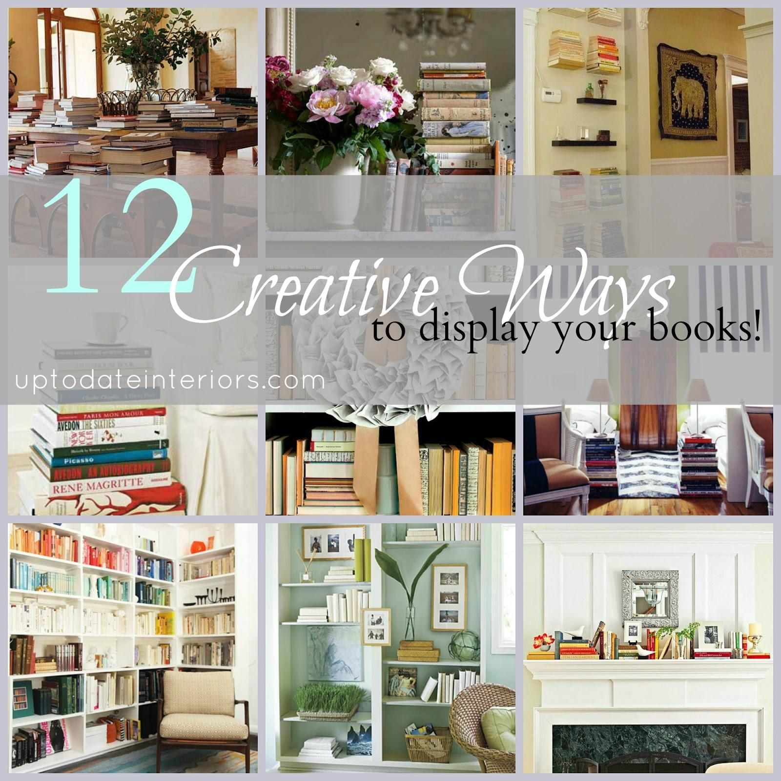 6 Ideas On How To Display Your Home Accessories: 10 Creative Ways To Decorate With Books