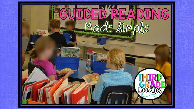Guided Reading Made Simple | Third Grade Doodles | Bloglovin'