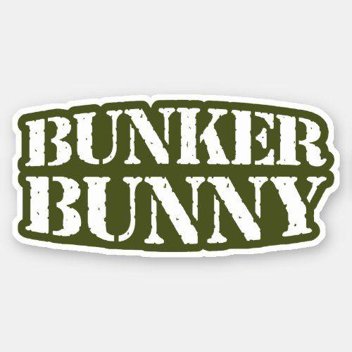 BUNKER BUNNY STICKER