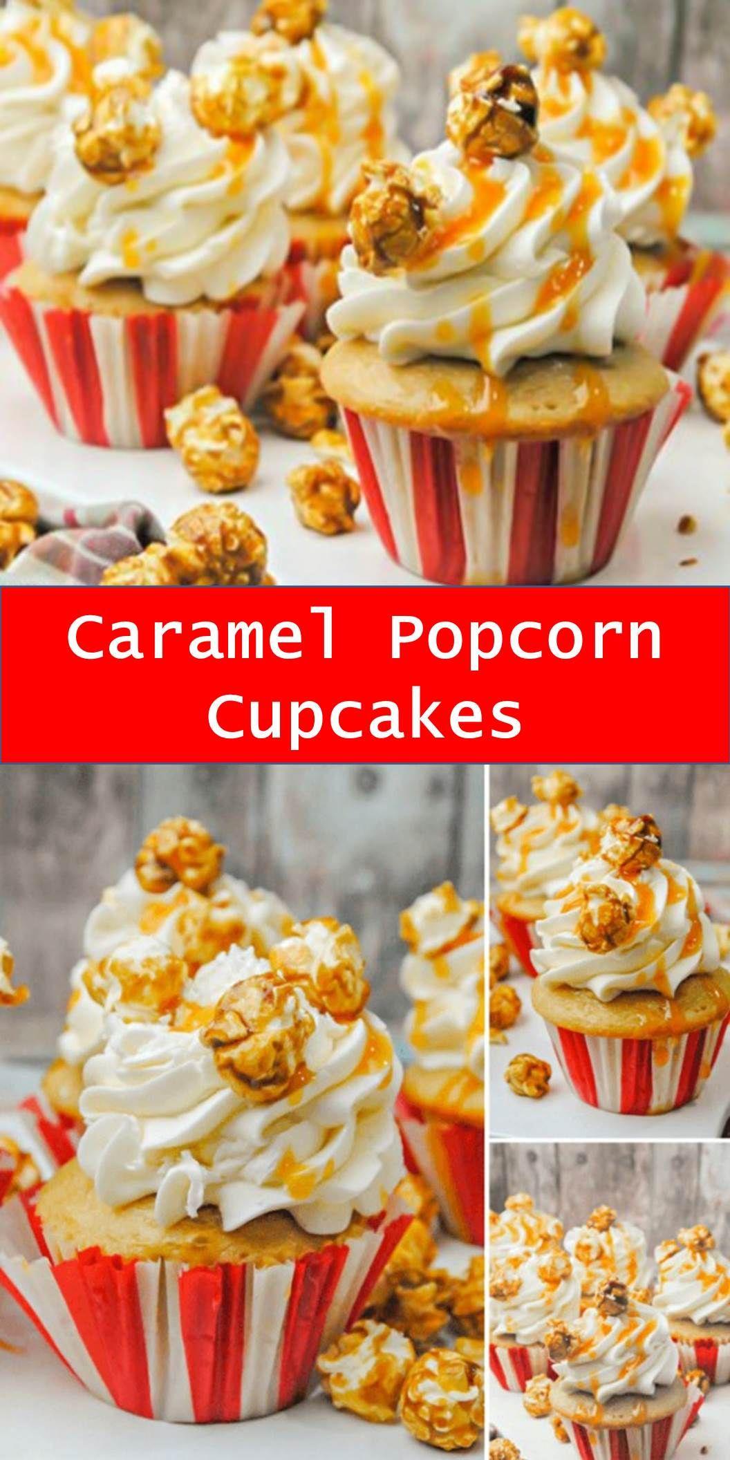 Sweet Caramel Popcorn Cupcakes Recipe Popcorn Cupcakes Cupcake Recipes Vanilla Cupcake Recipe