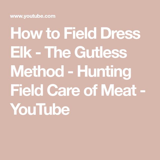 27+ How to field dress an elk info