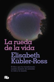 La Rueda De La Vida Elisabeth Kubler Ross 9788496581104 In 2020 Books Lockscreen