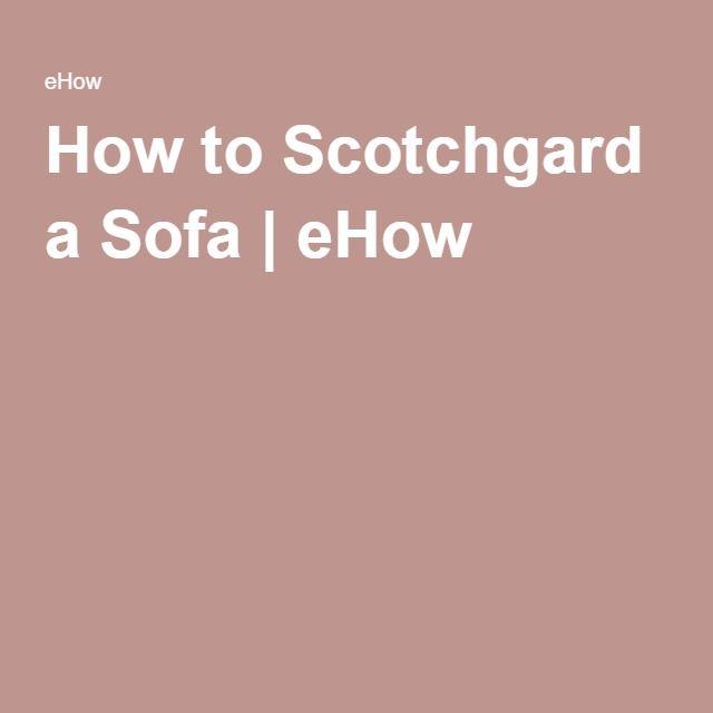 How To Scotchgard A Sofa