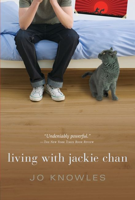 Living with Jackie Chan by Jo Knowles #ya #yalit #youngadult