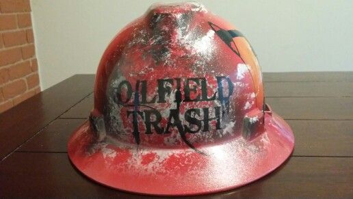9c1d44619 Oilfield Trash Custom hard hat | Hard hats, Welding Helmets and More ...