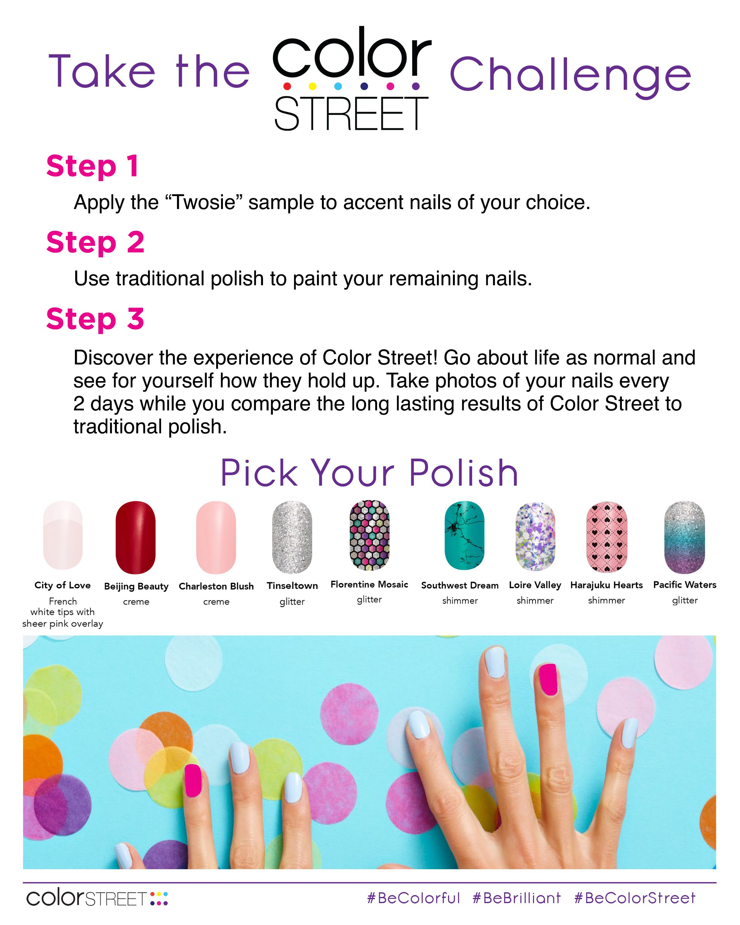 I Challenge You To Take The Color Street Challenge Go To My