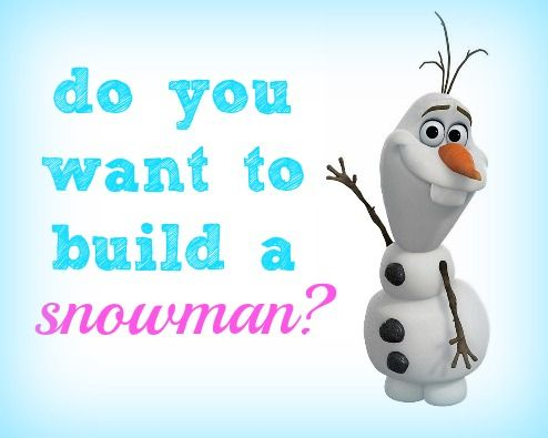 Resultado de imagen de do you want to build a snowman