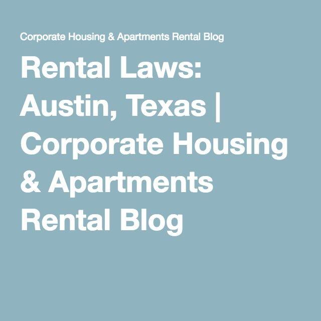 Rental Laws Austin Texas Rental Corporate Housing Rental