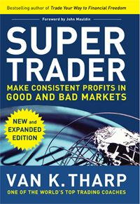 Van K Tharp S Super Trader Book Review Ebook Marketing