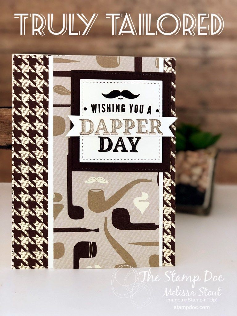 Simple Masculine Card Created With Truly Tailored Stamp Set Birthday Cards For Men Cards Masculine Cards