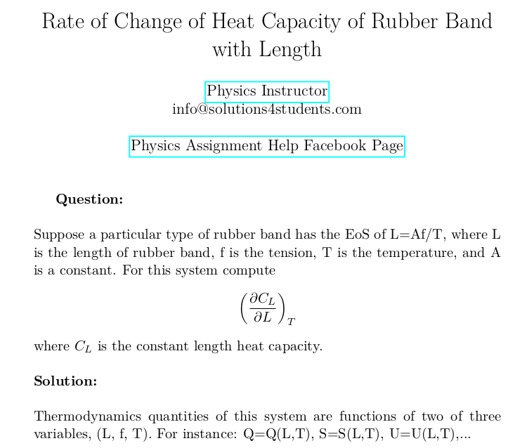 Rate Of Change Of Heat Capacity Of Rubber Band With Length This Or That Questions Problem And Solution Thermodynamics