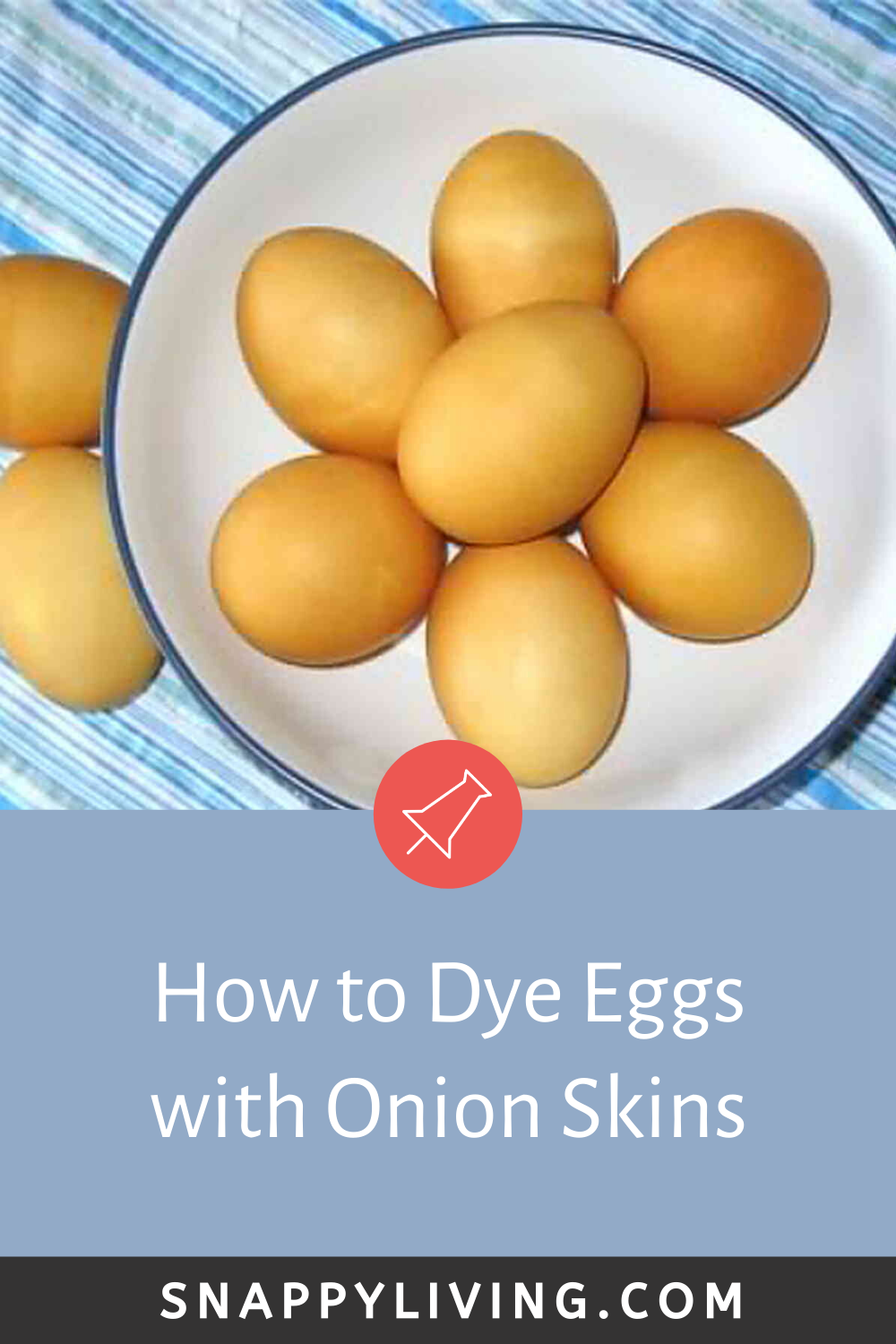 How To Dye Eggs With Onion Skins Snappy Living In 2020 Natural Health Tips Eggs Egg Dye