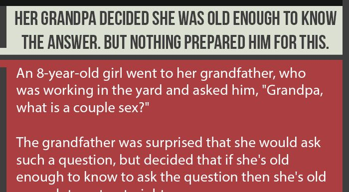 Her Grandpa Decided She Was Old Enough To Know The Answer. But Nothing Prepared Him For This.