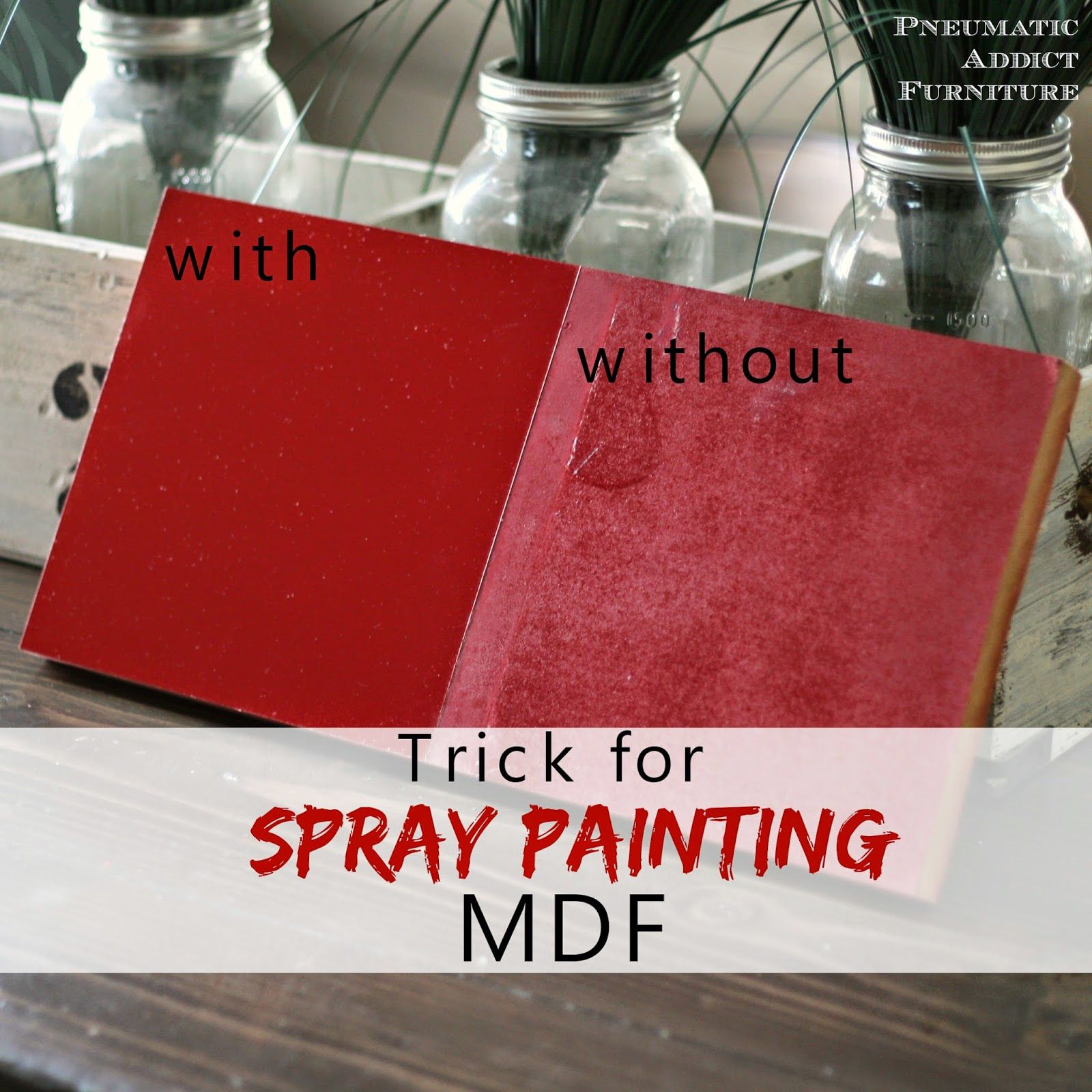 Trick For Spray Painting Mdf Spray Paint Furniture Spray Painting Painting Mdf Board