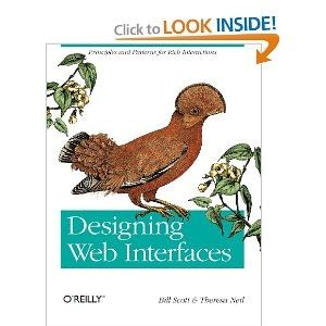Amazon.com: Designing Web Interfaces: Principles and Patterns for Rich Interactions (9780596516253): Bill Scott, Theresa Neil: Books - StyleSays