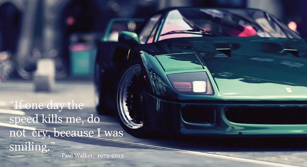 Paul Walker Quote Ferrari Car Poster Ferrari Car Ferrari Super Cars